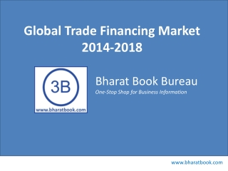 Global Trade Financing Market 2014-2018