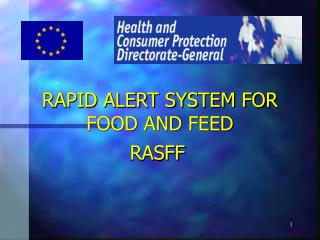 RAPID ALERT SYSTEM FOR FOOD AND FEED