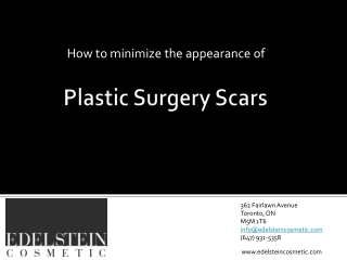 How To Minimize The Appearance of Plastic Surgery Scars