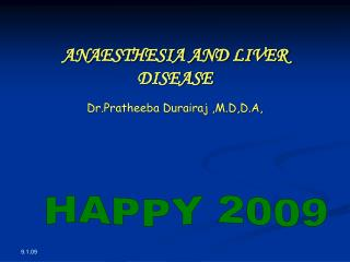 ANAESTHESIA AND LIVER DISEASE