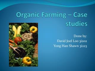 Organic Farming – Case studies