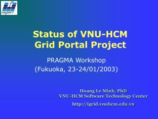 Status of VNU-HCM  Grid Portal Project