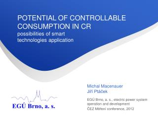 POTENTIAL OF CONTROLLABLE CONSUMPTION IN CR possibilities of smart technologies application