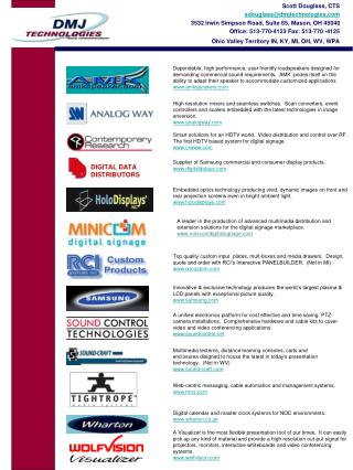 Scott Douglass, CTS sdouglass@dmjtechnologies.com 3532 Irwin Simpson Road, Suite 65, Mason, OH 45040 Office: 513-770-412