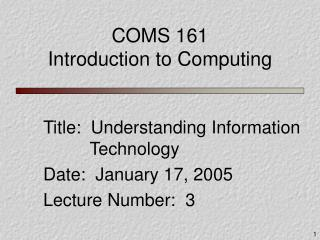 COMS 161 Introduction to Computing