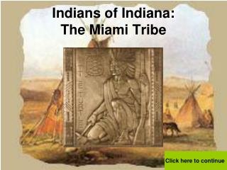 Indians of Indiana: The Miami Tribe