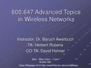 600.647 Advanced Topics in Wireless Networks