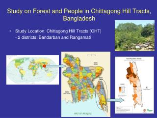 Study on Forest and People in Chittagong Hill Tracts, Bangladesh