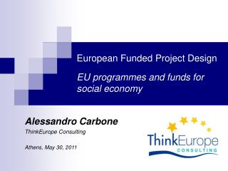 European Funded Project Design EU programmes and funds for social economy
