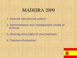 MADEIRA 2009