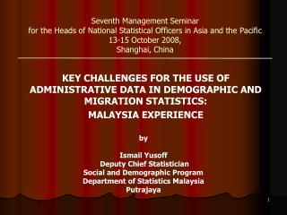 Seventh Management Seminar for the Heads of National Statistical Officers in Asia and the Pacific 13-15 October 2008,  S