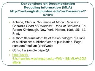 Conventions on Documentation Decoding information (MLA) http://owl.english.purdue.edu/owl/resource/747/01/