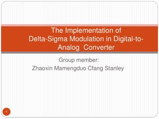 The Implementation of Delta-Sigma Modulation in Digital-to-Analog Converter