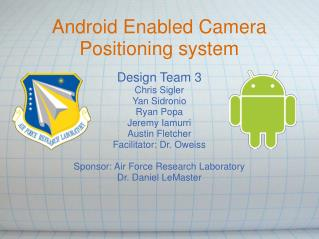 Android Enabled Camera Positioning system