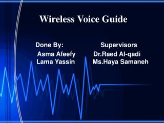 Wireless Voice Guide