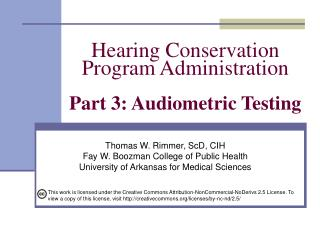 Hearing Conservation  Program Administration  Part 3: Audiometric Testing