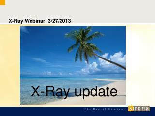X-Ray Webinar 3/27/2013