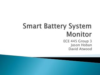 Smart Battery System Monitor