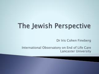 The Jewish Perspective