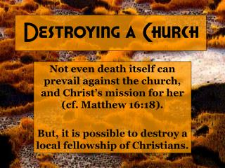 Destroying a Church