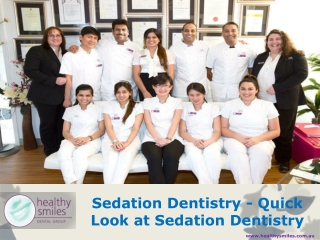 Sedation Dentistry - Quick Look at Sedation Dentistry