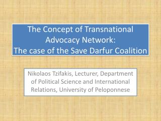 The Concept of Transnational Advocacy Network: The case of the Save Darfur Coalition