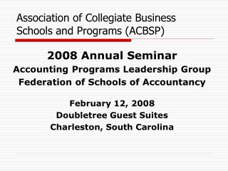 Association of Collegiate Business Schools and Programs (ACBSP)
