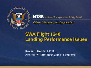 SWA Flight 1248 Landing Performance Issues