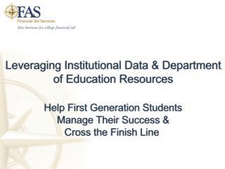 Leveraging Institutional Data & Department of Education Resources