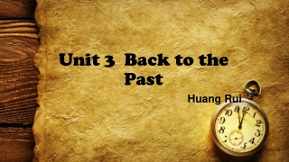 Unit 3 Back to the Past