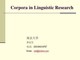 Corpora in Linguistic Research