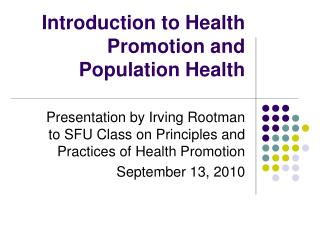 Introduction to Health Promotion and Population Health