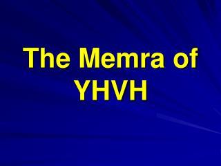 The Memra of YHVH