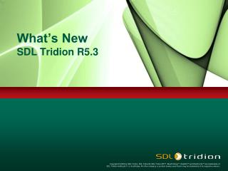 What's New SDL Tridion R5.3