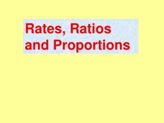 Rates, Ratios and Proportions