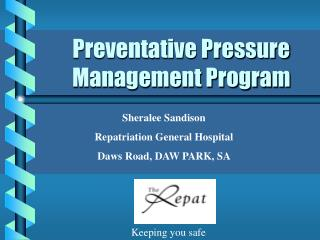 Preventative Pressure Management Program