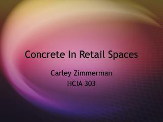Concrete In Retail Spaces