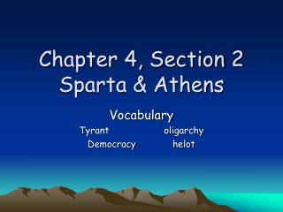 Chapter 4, Section 2 Sparta & Athens