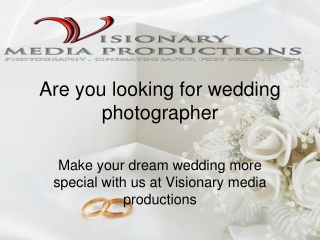 Are you looking for wedding photographer
