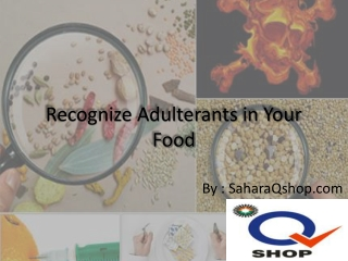 Adulterants in Daily Diet