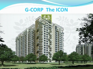 Book 3 BHK Apartment- G Corp The Icon Bangalore- 09999684955