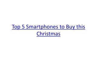 Top 5 Smartphones to Buy This Christmas