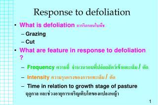 Response to defoliation