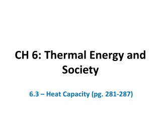 Ch. 6 Thermal Energy