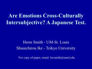Are Emotions Cross-Culturally Intersubjective A Japanese Test.