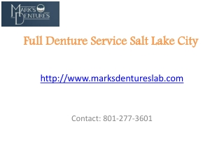 Full Denture Repair Service Center in Salt Lake City