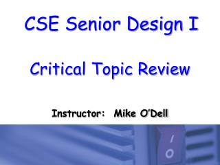 Critical Topic Review