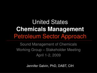 Sound Management of Chemicals Working Group   Stakeholder Meeting April 1-2, 2009