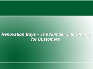 Renovation Boys – The Number One Choice for Customers