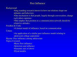 Peer Influence